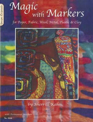 Magic With Markers By Kahn, Sherrill